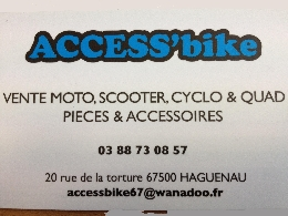 Concessionnaire / Garage / Magasin Moto, Scooter, Quad, Buggy / SSV ACCESS'bike à HAGUENAU